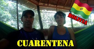 Cuarentena en Chochis – Bolivia