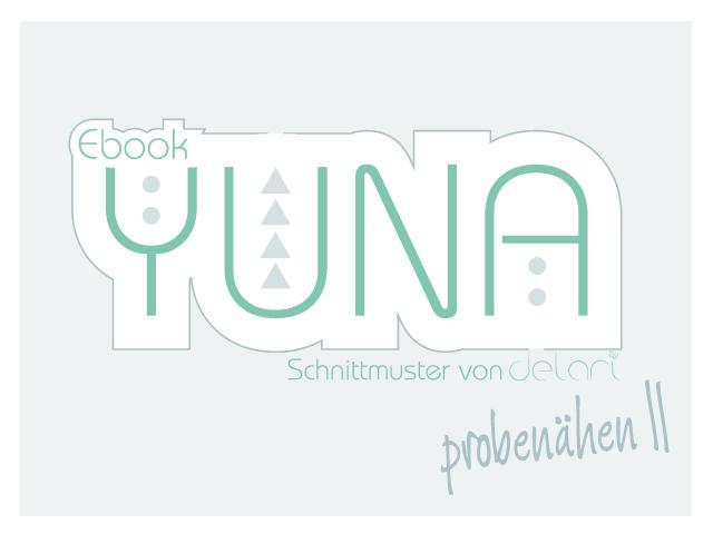 Yuna Probenähen II