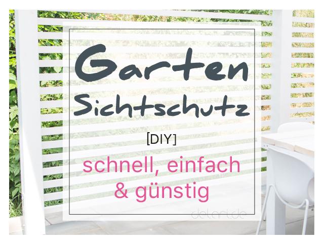 DIY Garten Sichtschutz Zaun