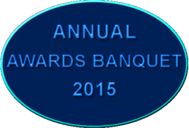 ANNUAL AWARDS BANQUET 2015