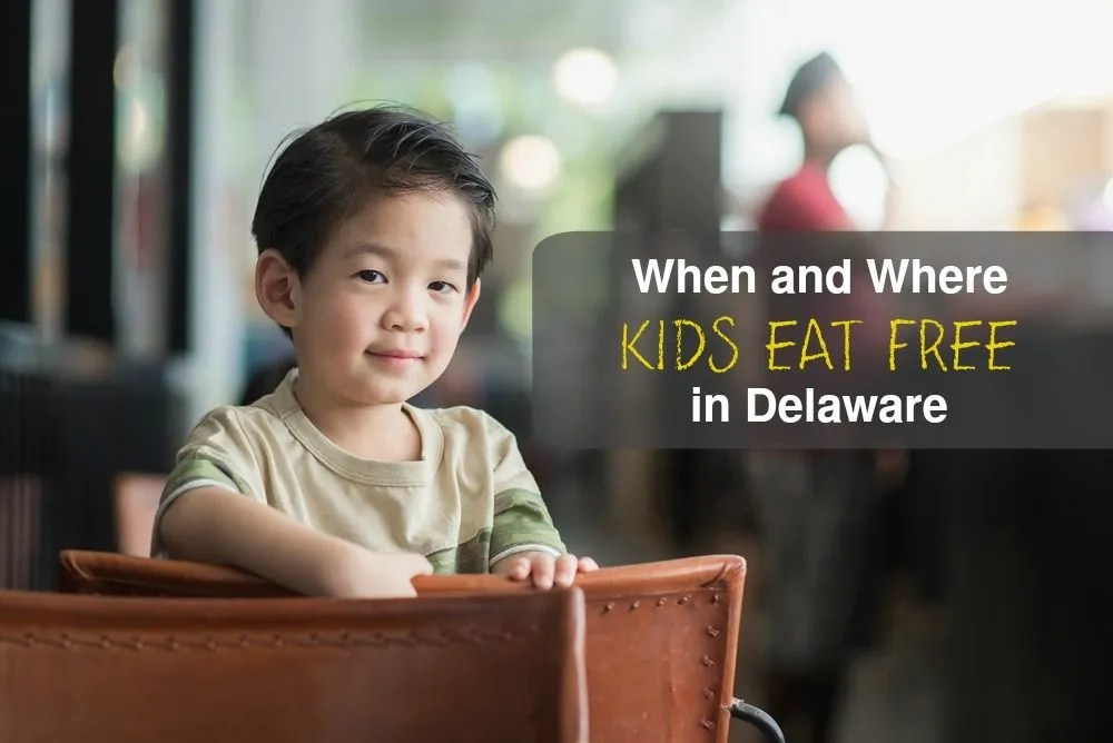 Kids eat free in Delaware