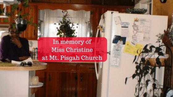 In Memory of Miss. Christine at Mt. Pisgah Church