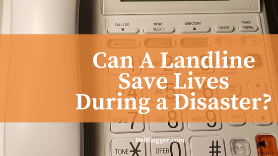 Can A Landline Save Lives During a Disaster?