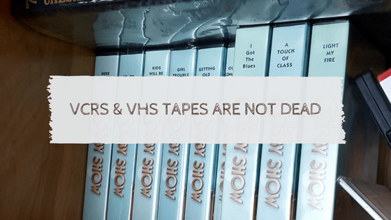 VCRs & VHS Tapes Are Not Dead