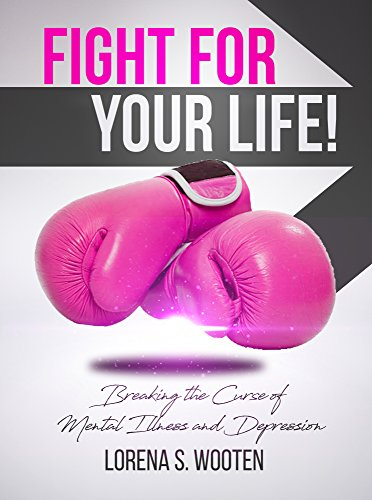 Fight-For-Your-Life-Breaking-The-Curse-of-Mental-Illness