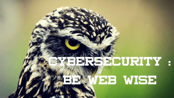 Cybersecurity Awareness Month Be Web Wise