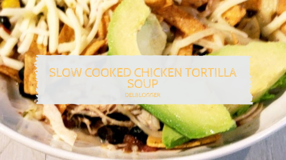 Slow Cooked Chicken Tortilla Soup