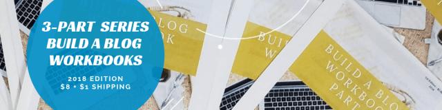3-PART SERIES BUILD A BLOG WORKBOOKS