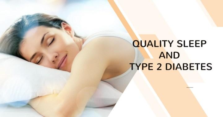 I Need a Nap – Quality Sleep and Type 2 Diabetes