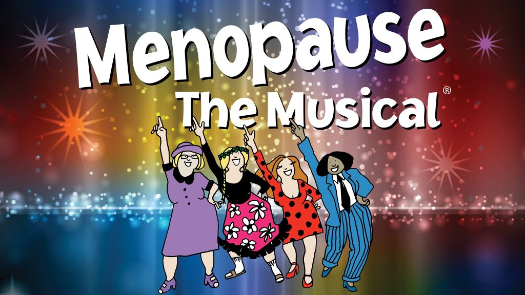 Menopause the Musical Promo Poster