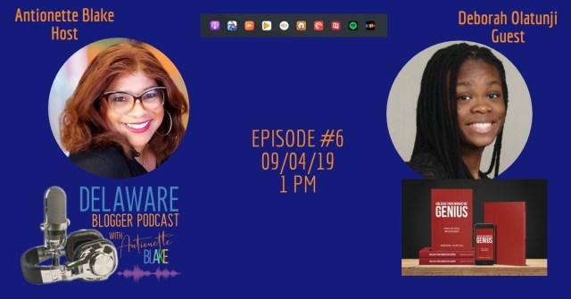 Delaware Blogger Podcast interview with Deborah Olatunji