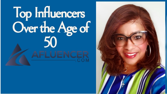 Top Influencers Over the Age of 50 @ Afluencer.com