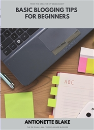 Basic Blogging Tips for Beginners Book