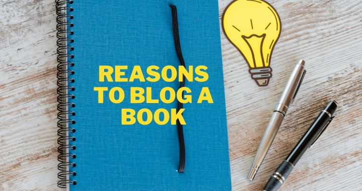 Reasons to Blog a Book