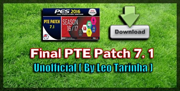 (PES 2016) Patch PTE 7.1 Unofficial (Last Final)