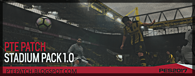 PES 2017 PTE Patch Stadiums Pack 1.0 download and install