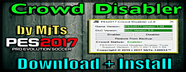 PES 2017 Crowd Disabler v 2.6 by MjTs