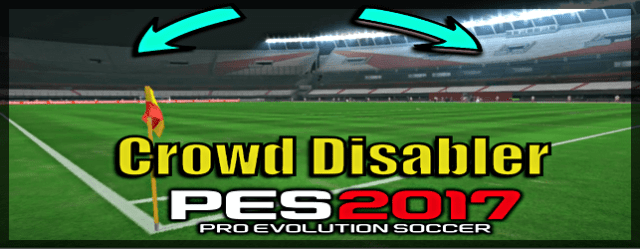 PES 2017 crowd disabler PTE Patch example