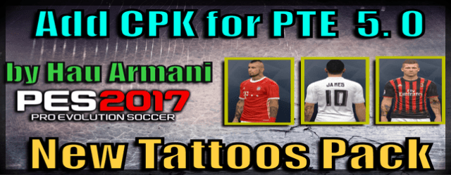 Add CPK File for PTE Patch 5 (PES 2017) Tattoos Pack 349 by Hau Armani