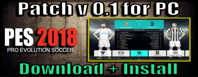 PES 2018 Patch for PC Steam v 0.1 by WEHK download and install