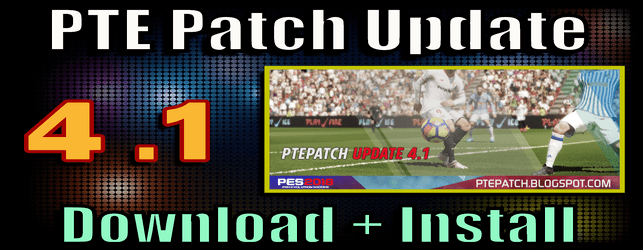 PTE Patch 4.1 Update for PES 2018 and Data Pack 3 download and install