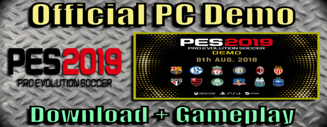 PES 2019 Features and preorder and Demo download and install on PC