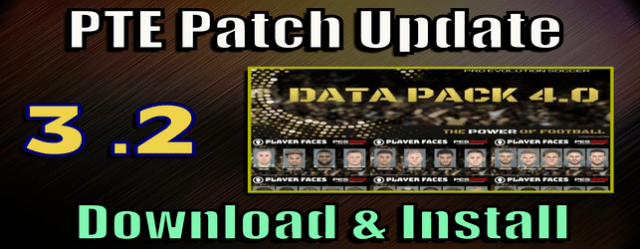PTE Patch 3.2 Update for Data Pack 4 for PES 2019 install and download on PC unofficial by cesc