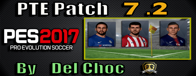 PTE Patch 7.2 update for PES 2017 by Del Choc download and install on PC