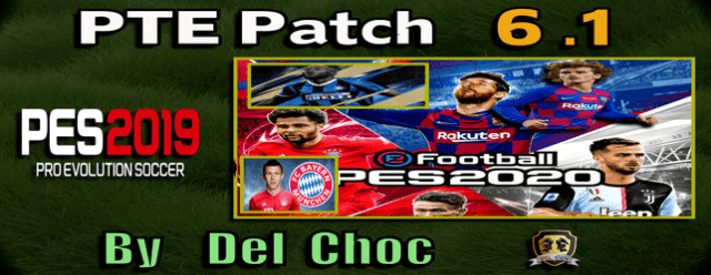 PES 2019) PTE Patch 6 1 Next Season 19/20 (Unofficial by Del