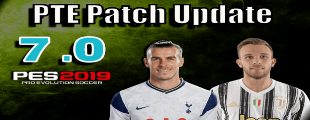 PTE Patch 7.0 for pes 2019 Next Season 2021 by Del Choc download and install for PC