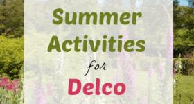 5 Fun Summer Activities for #Delco Kids