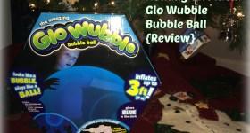 Holiday Gift Idea – Glo Wubble Bubble Ball {Review} #GloWubble