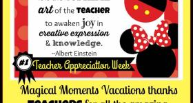 Magical Moments Vacations Thanks Teachers with a Special Contest & Promotion May 1-12, 2017