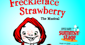 "Upper Darby Summer Stage presents ""Freckleface Strawberry The Musical"" July 25th – 27th & a Ticket Giveaway"