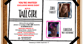Opportunity to Attend Netflix's Film Tall Girl Philadephia Pre-Party and Screening