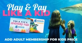 Register for a FREE Pre-K Kid's Adventure Pass for Adventure Aquarium and Add an Adult Membership for Kids Price