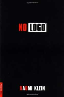 No Logo by Naomi Klein   source: Picador