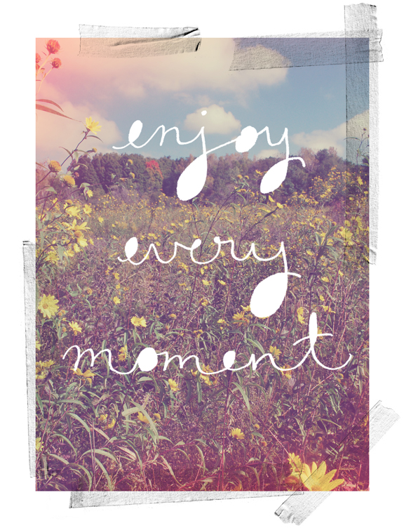 enjoy-every-moment