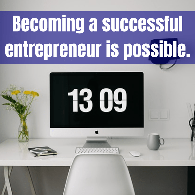 Become A Successful Entrepreneur