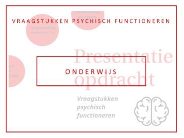 Onderwijs psychiatrie in de geneeskundestudie: Vraagstukken psychisch functioneren