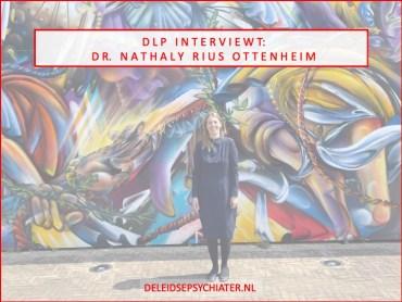 DLP interviewt: dr. Nathaly Rius, plaatsvervangend opleider psychiatrie LUMC