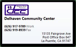 DELHAVEN COMMUNITY CENTER | 15135 Fairgrove Ave., P.O. Box 847, La Puente, CA 91747 | PHONE: 626-917-9789 | FAX: 626-919-8939