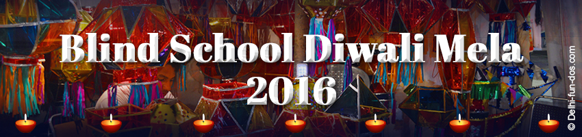 Blind School Diwali Mela Dates