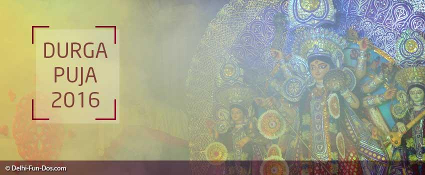Durga Puja in Delhi NCR – 2016