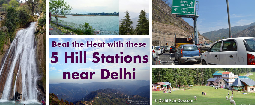 Beat the Heat at these 5 Hill Stations near Delhi