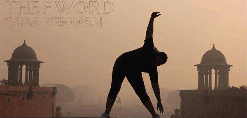 The-F-word-saba-rehman-reviews-delhifundos-weight-loss-delhi