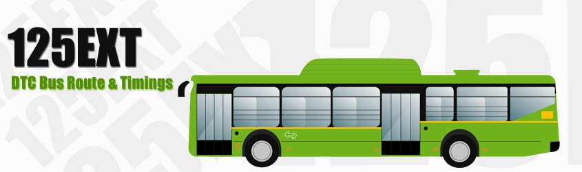 125EXT Delhi DTC City Bus Route and DTC Bus Route 125EXT Timings with Bus Stops