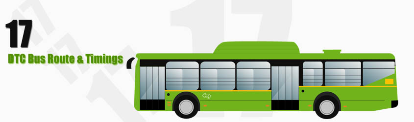 17 Delhi DTC City Bus Route and DTC Bus Route 17 Timings with Bus Stops