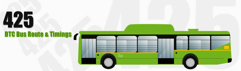 425 Delhi DTC City Bus Route and DTC Bus Route 425 Timings with Bus Stops