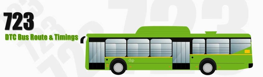 723 Delhi DTC City Bus Route and DTC Bus Route 723 Timings with Bus Stops